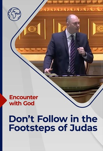Encounter with God - 28/03/21 - England - Don't Follow in the Footsteps of Judas