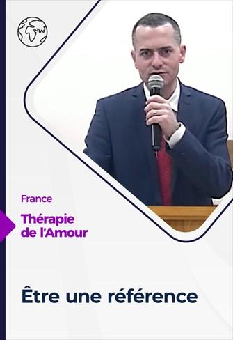 Thérapie de l'Amour - 01/04/21 - France - Être une référence