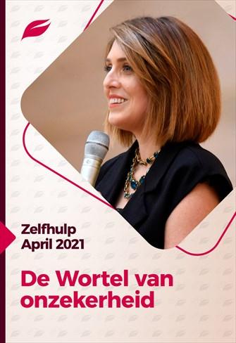 Godllywood Zelfhulp Bijeenkomst - 27/03/21 - Nederland - De Wortel van Onzekerheid