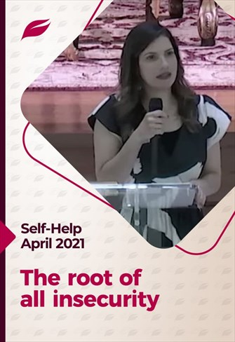 Godllywood Self-Help - 10/04/21 - The root of all insecurity