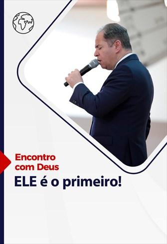 Encontro com Deus - 18/04/21 - Portugal - ELE é o primeiro!