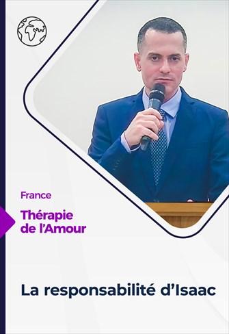 Thérapie de l'Amour - 06/05/21 - France - La responsabilité d'Isaac