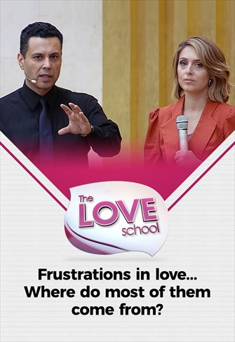 The love School - USA - 15/05/21 - Frustrations in love... Where do most of them come from?
