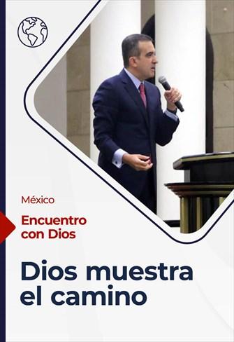 Encuentro con Dios - 16/05/21 - México - Dios muestra el camino