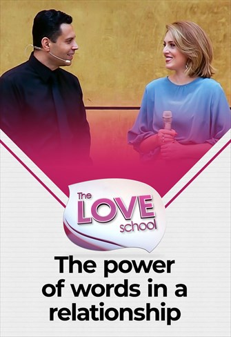 The love School - USA - 29/05/21 - The power of words in a relationship