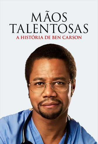 Mãos Talentosas - A História de Ben Carson