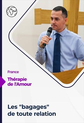 """Thérapie de l'Amour - 03/06/21 - France - Les """"bagages"""" de toute relation"""