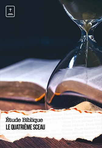 Étude Biblique - 06/06/21 - France - Le quatrième sceau