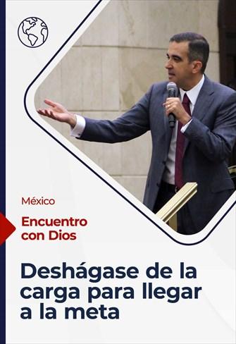 Encuentro con Dios - 06/06/21 - México - Deshágase de la carga para llegar a la meta