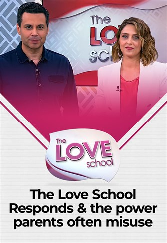 The love School - USA - 12/06/21 - The Love School Responds & the power parents often misuse