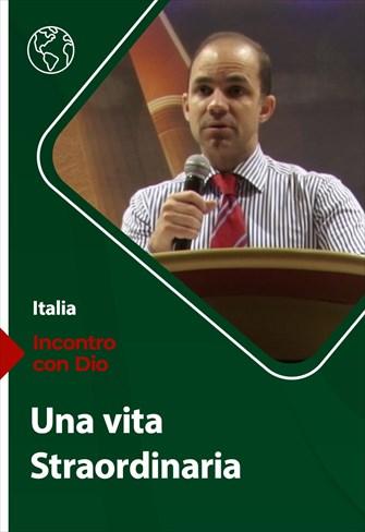 Incontro con Dio - 20/06/21 - Italia - Una vita straordinaria