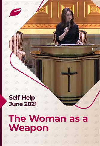 Godllywood Self-Help - 12/06/21 - England - The Woman as a Weapon