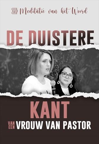 Meditatie van het Woord - 02/07/21 - Nederland - De duistere kant van een vrouw van pastor