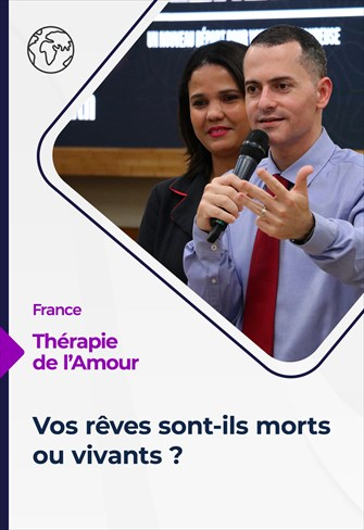 Thérapie de l'Amour 01/07/21 - France - Vos rêves sont-ils morts ou vivants ?