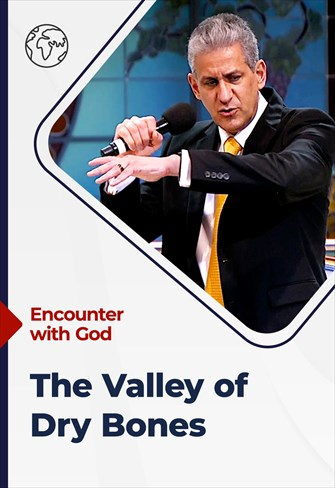 Encounter with God - 04/07/21 - South Africa - The Valley of Dry Bones