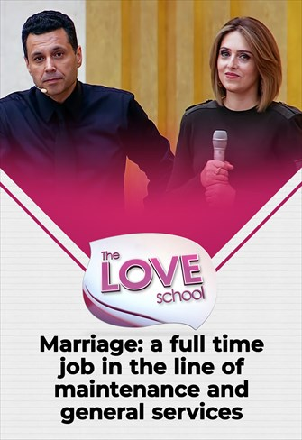 The love School - USA - 17/07/21 - Marriage: a full time job in the line of maintenance and general services