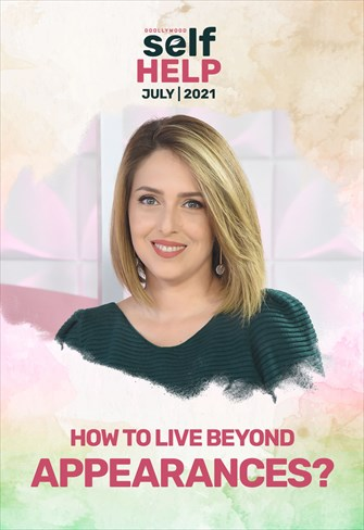 Godllywood Self Help - 24/07/21 - How to live beyond appearances?