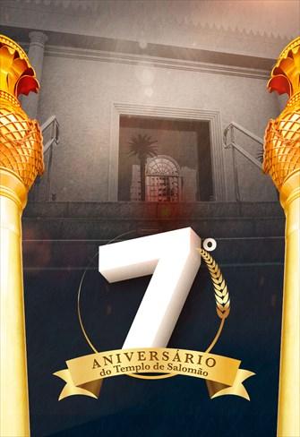 7º Aniversário do Templo de Salomão - 31/07/21