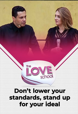 The love School - USA - 08/08/21 - Don't lower your standards, stand up for your ideal
