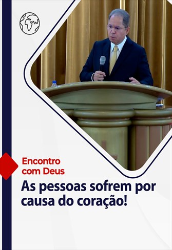 Encontro com Deus - 08/08/21 - Portugal - As pessoas sofrem por causa do coração!
