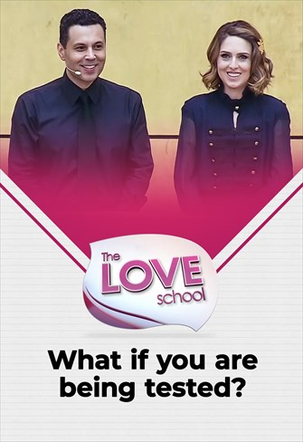 The love School - USA - 14/08/21 - What if you are being tested?