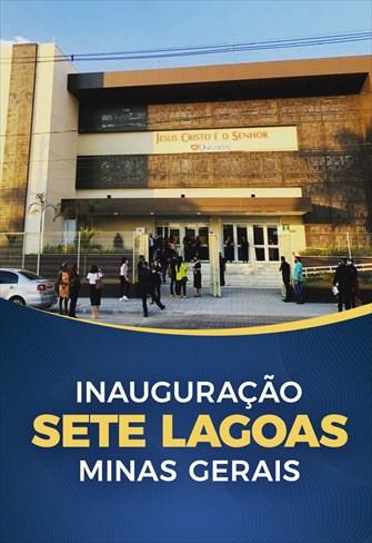 Inauguração Catedral Sete Lagoas - MG