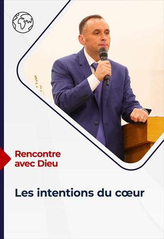 Rencontre avec Dieu - 15/08/21 - France - Les Intentions du Cœur