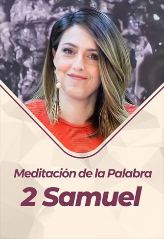 Meditación de la Palabra - 2 Samuel