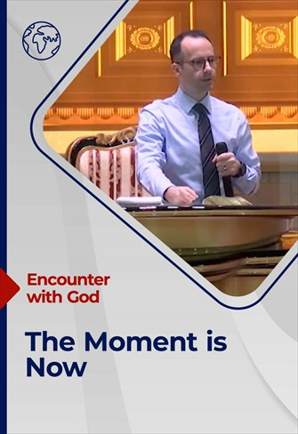 Encounter with God - 22/08/21 - England - The Moment Is Now