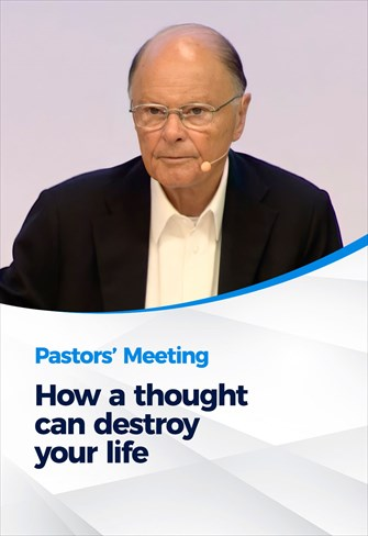 Pastors' Meeting - 02/09/21 - How a thought can destroy your life