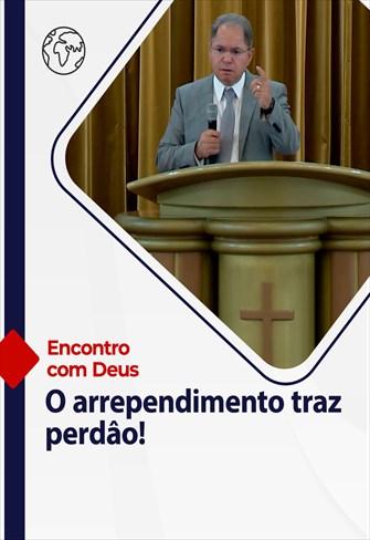 Encontro com Deus - 29/08/21 - Portugal - O arrependimento traz perdão!