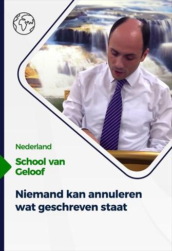 School van Geloof - 22/09/21 - Nederland - Niemand kan annuleren wat geschreven staat