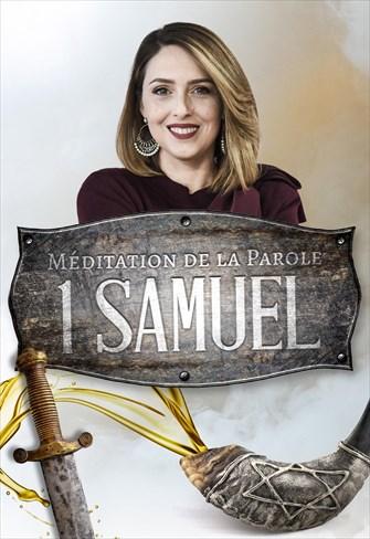 Méditation de la Parole - 1Samuel
