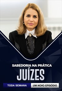 Sabedoria na Prática - Juízes
