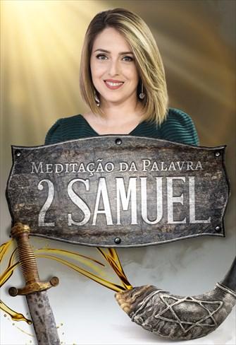 Meditação da Palavra - 2 Samuel