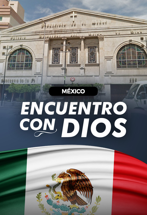 Encuentro con Dios desde México