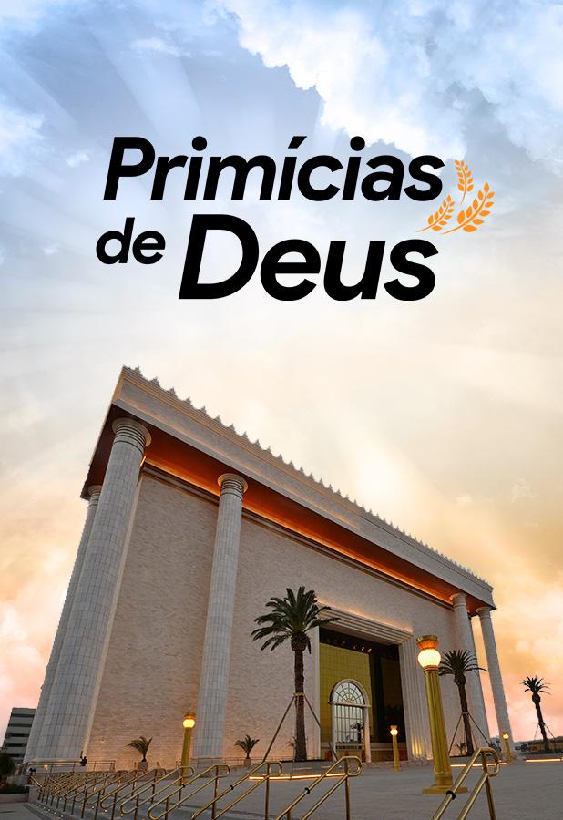 [Templo] Primícias de Deus