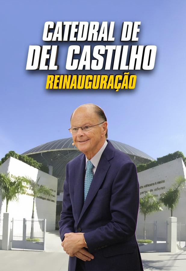 Reinauguração da Catedral de Del Castilho