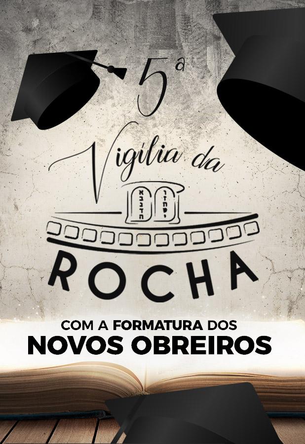 5ª Vigília da Rocha